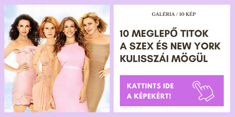 10 meglepő titok a Szex és New York kulisszái mögül